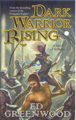 Dark Warrior Rising: A Novel of Niflheim 9780765356949
