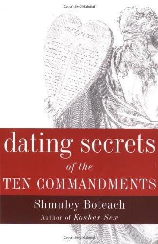 Dating Secrets of the Ten Commandments 9780767905602