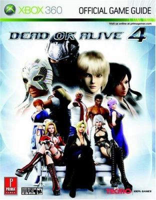 Dead or Alive 4: Prima Official Game Guide 9780761551928