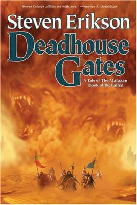 Deadhouse Gates: Book Two of the Malazan Book of the Fallen 9780765310026