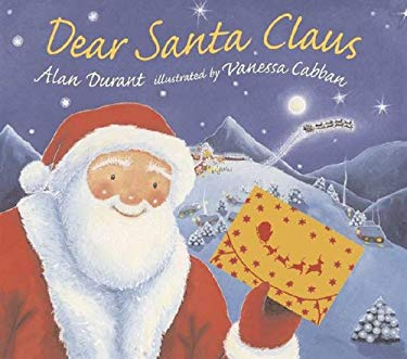 Dear Santa Claus [With Gifts & Letters from Santa Claus] 9780763634650