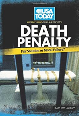 Death Penalty: Fair Solution or Moral Failure? 9780761340799