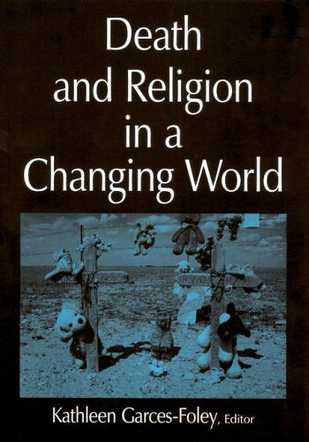 Death and Religion in a Changing World 9780765612229