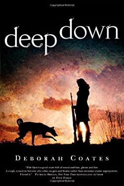 Deep Down 9780765329004