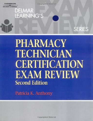 Delmar Learning's Pharmacy Technician Certification Exam Review 9780766814325