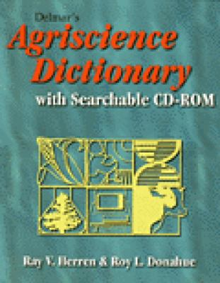 Delmar's Agriscience Dictionary with Searchable CD-ROM [With CDROM] 9780766811461