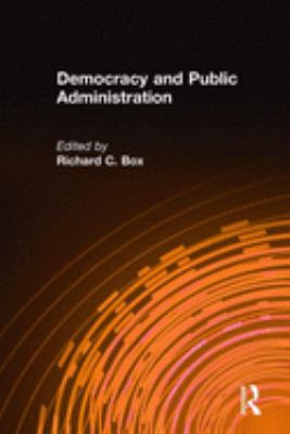 Democracy and Public Administration 9780765617019
