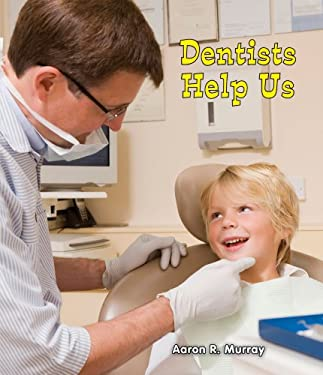 Dentists Help Us 9780766040434