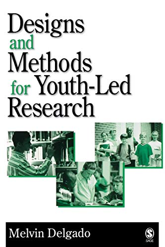 Designs and Methods for Youth-Led Research 9780761930440