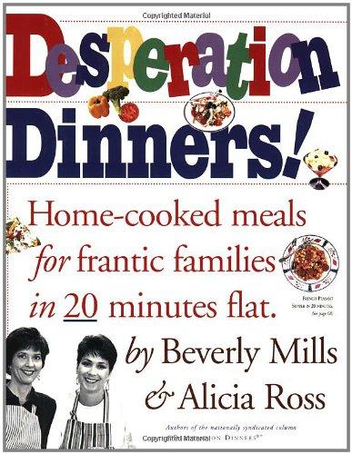 Desperation Dinners! 9780761104810