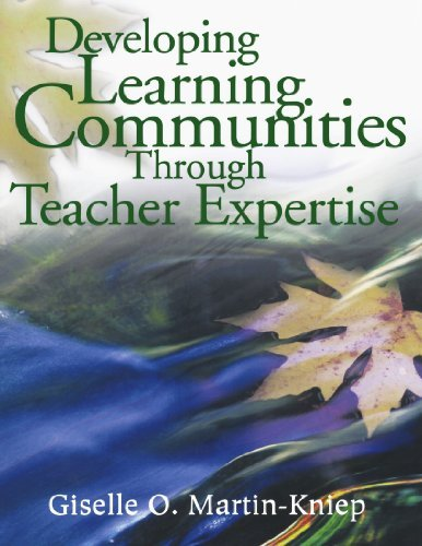 Developing Learning Communities Through Teacher Expertise 9780761946175