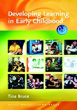 Developing Learning in Early Childhood 9780761941750