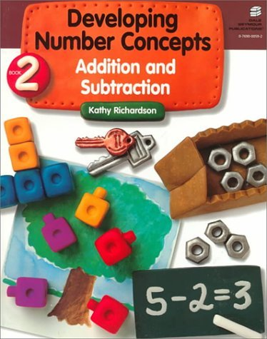 Developing Number Concepts Book Two: Addition and Subtraction Grades Kindergarten-3 21881 9780769000596