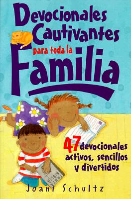 Devocionales Cautivantes Para Toda La Familia = Fun Excuses to Talk about God Devotional Guide 9780764421242