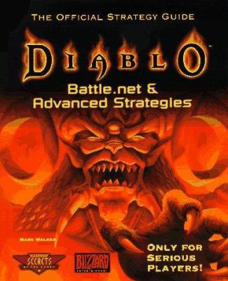 Diablo Battle.Net Advanced Strategies: The Official Strategy Guide 9780761510956