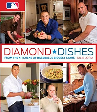 Diamond Dishes: From the Kitchens of Baseball's Biggest Stars 9780762769629