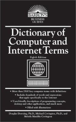 Dictionary of Computer and Internet Terms 9780764121661