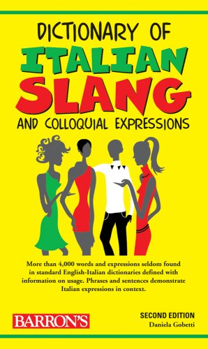 Dictionary of Italian Slang and Colloquial Expressions 9780764141133