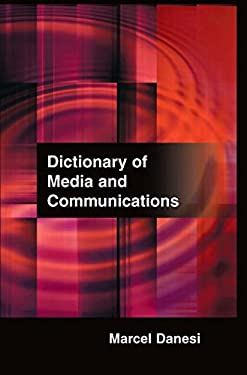 Dictionary of Media and Communications 9780765680983