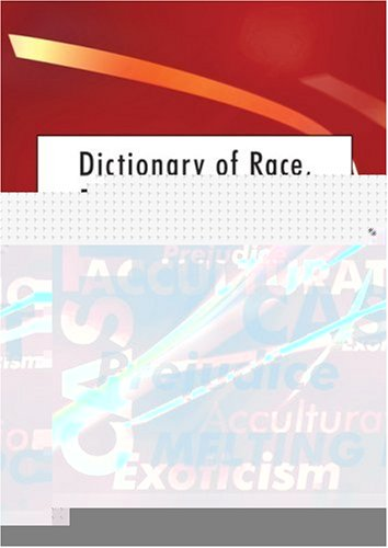 Dictionary of Race, Ethnicity and Culture 9780761968993