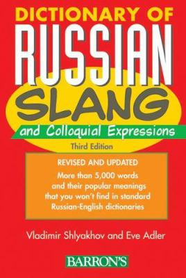 Dictionary of Russian Slang and Colloquial Expressions 9780764130335