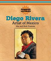 Diego Rivera: Artist of Mexico