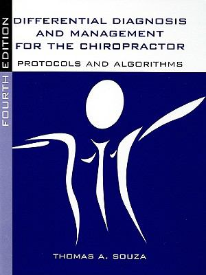 Differential Diagnosis and Management for the Chiropractor: Protocols and Algorithms 9780763752828
