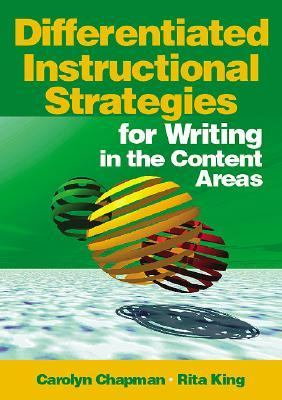 Differentiated Instructional Strategies for Writing in the Content Areas 9780761938279