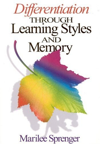 Differentiation Through Learning Styles and Memory 9780761939429