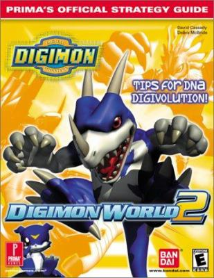Digimon World 2: Prima's Official Strategy Guide 9780761534952