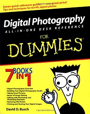 Digital Photography: All-In-One Desk Reference for Dummies 9780764518003