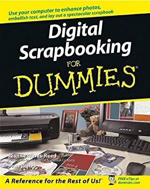 Digital Scrapbooking for Dummies 9780764584190