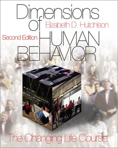 Dimensions of Human Behavior: The Changing Life Course 9780761987642