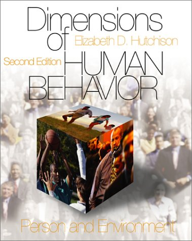 Dimensions of Human Behavior: Person and Environment 9780761987659