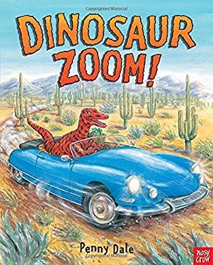 Dinosaur Zoom! 9780763664480