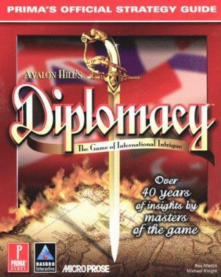 Diplomacy: Prima's Official Strategy Guide 9780761526346