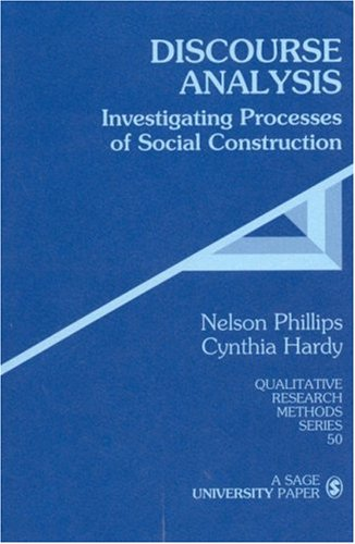 Discourse Analysis: Investigating Processes of Social Construction 9780761923626
