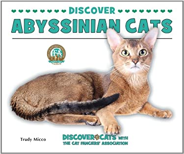 Discover Abyssinian Cats 9780766038561