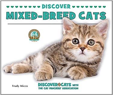 Discover Mixed-Breed Cats 9780766038516