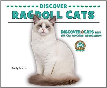 Discover Ragdoll Cats 9780766038554