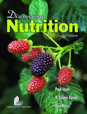 Discovering Nutrition with Student Study Guide 9780763739577
