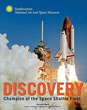 Discovery: Champion of the Space Shuttle Fleet (Smithsonian Series) 22295151