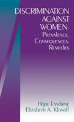 Discrimination Against Women: Prevalence, Consequences, Remedies 9780761909545