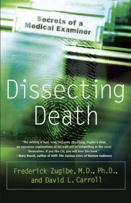 Dissecting Death: Secrets of a Medical Examiner 9780767918800