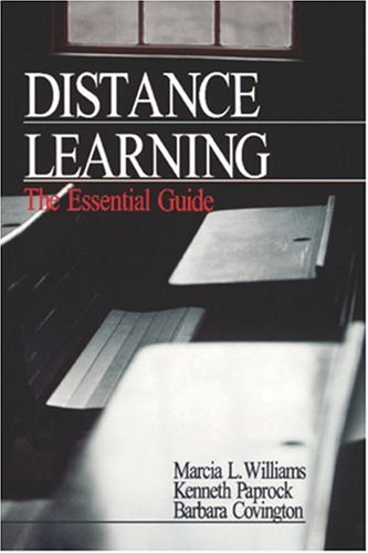 Distance Learning: The Essential Guide 9780761914426