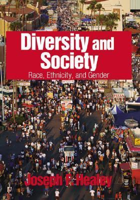 Diversity and Society: Race, Ethnicity, and Gender 9780761988052