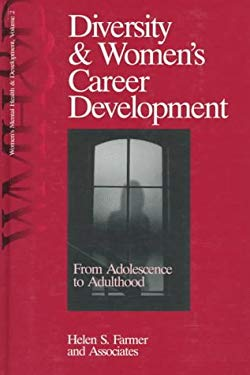 Diversity and Women's Career Development: From Adolescence to Adulthood 9780761904892