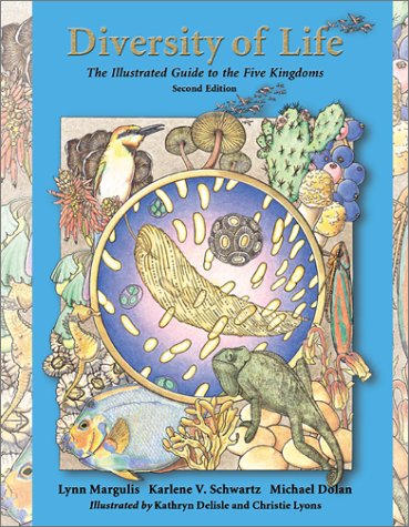 Diversity of Life: The Illustrated Guide to Five Kingdoms - 2nd Edition