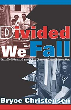 Divided We Fall: Family Discord and the Fracturing of America 9780765803160