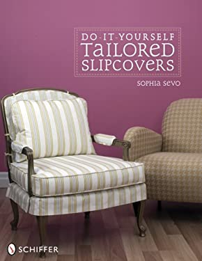 Do-It-Yourself Tailored Slipcovers 9780764329722
